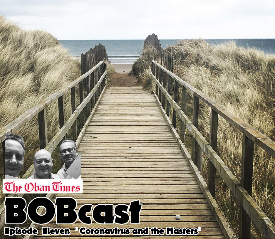 "BOBcast Podcast Episode 11 ""Coronavirus and the Masters"""