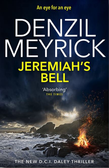 Jeremiah's Bell, by Denzil Meyrick, was released yesterday.