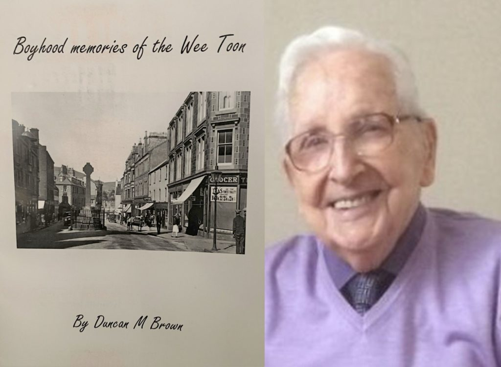 Duncan Brown has written a book, titled Boyhood Memories of the Wee Toon, about his childhood.