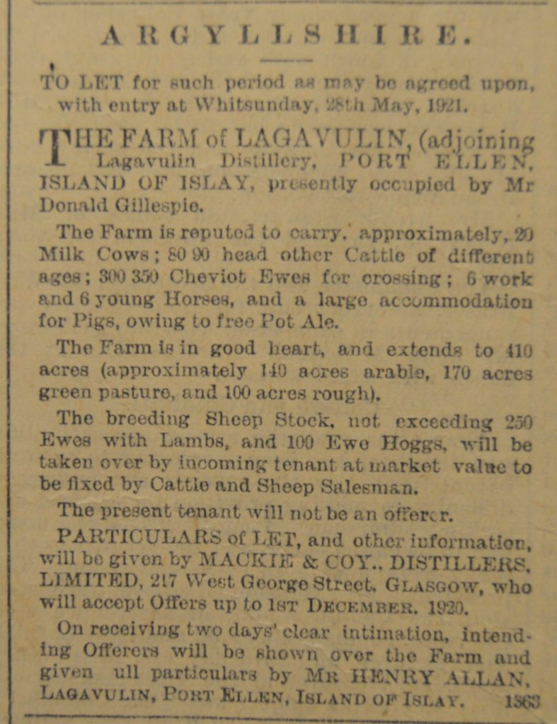 In 1920: A farm 'in good heart' was for rent on Islay; right next door to Lagavulin and as much free pot ale from the distillery as your pigs could eat thrown in with the deal.