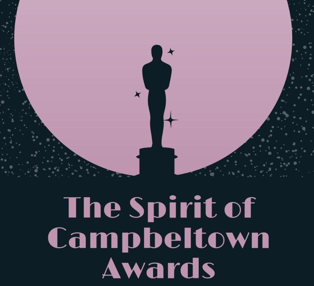 The Spirit of Campbeltown Awards.