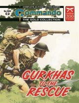 Gurkhas To The Rescue