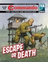 Escape or Death