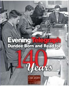 DC Thomson newspaper the Evening Telegraph celebrates 140 years