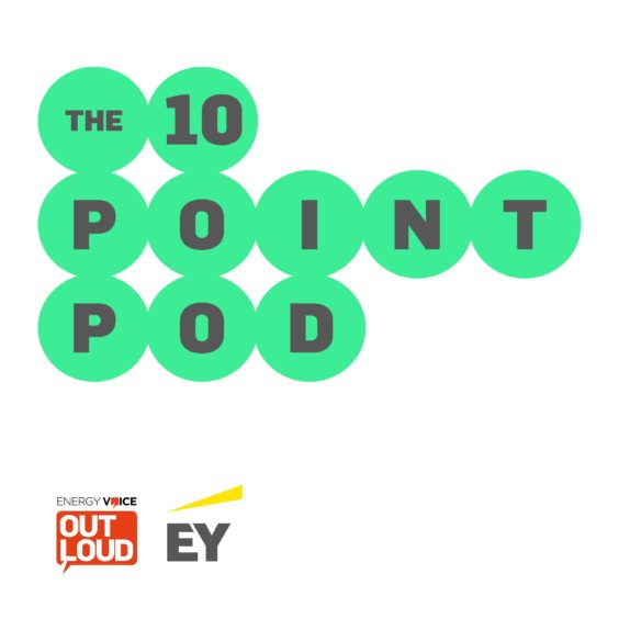 the ten point pod collection from Energy Voice and EY