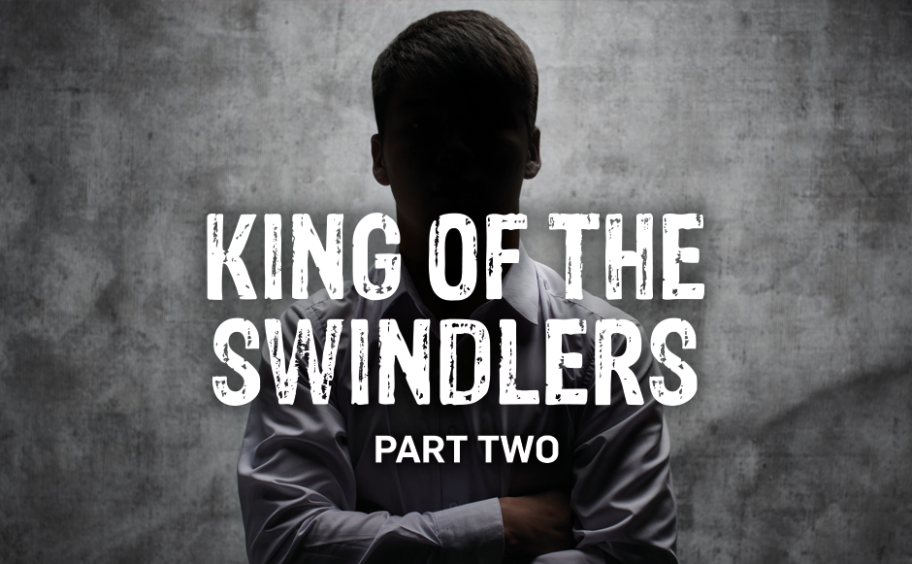 King of the Swindlers featured image for part 2
