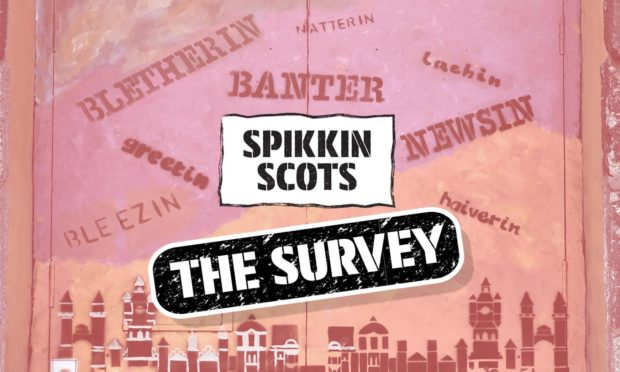 Spikkin Scots: New survey reveals how Scotland really feels about the Scots language