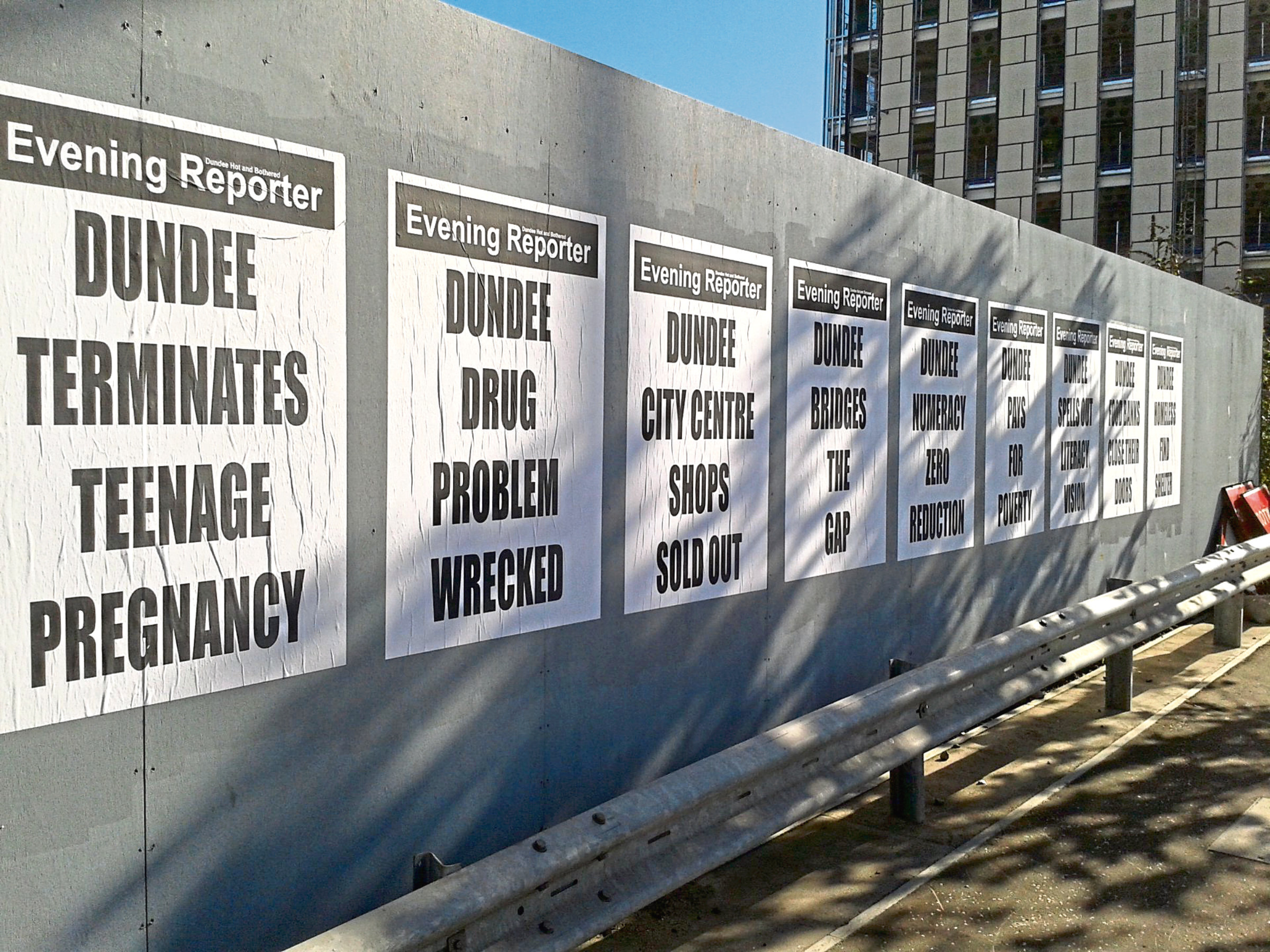 The posters, which have been put on hoardings at the Waterfront