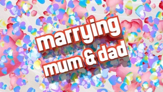 Marrying Mum and Dad