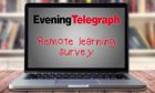 Let us know your views on remote learning.