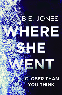 Where She Went book cover showing menacing river