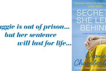 Book cover of The secrets she Left Behind Diane Chamberlain