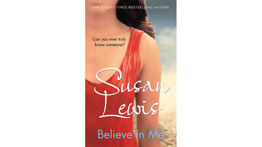 Cover of Believe In Me Susan Lewis