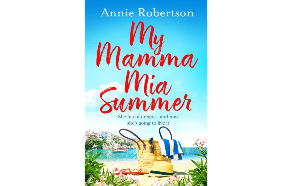 My Mamma Mia Summer by Annie Robinson