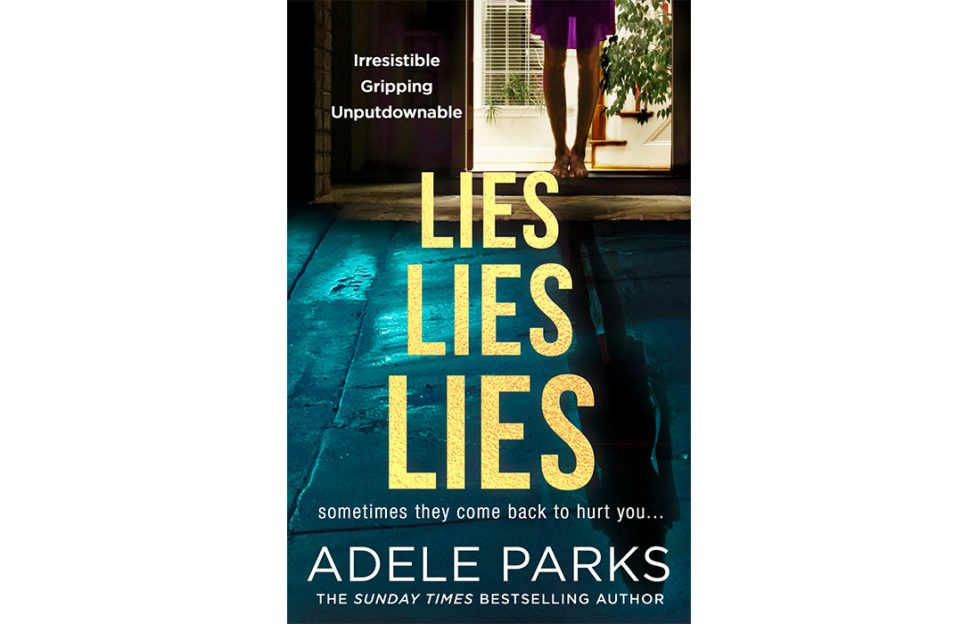 Cover of Adele Parks Lies Lies Lies, woman standing in sunlit doorway behind, turwuoise light on wet flagstones