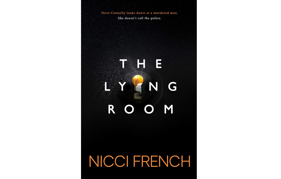Cover of The Lying Room, white letters on black, I is a keyhole through which we glimpse a bedroom