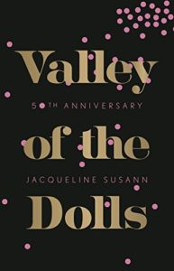 50th anniversary edition of Valley of the Dolls