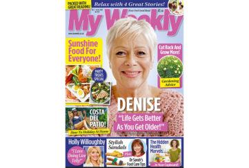 Cover of My Weekly latest issue july 7, with Denise Welch and sunshine food for everyone