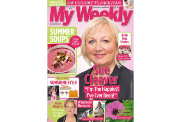 Cover of My Weekly latest issue with Sue Cleaver and summer soup recipes