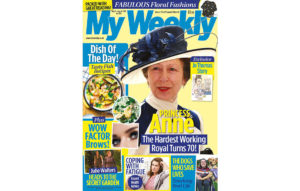 Cover of My Weekly latest issue with Princess Anne and fish cookery