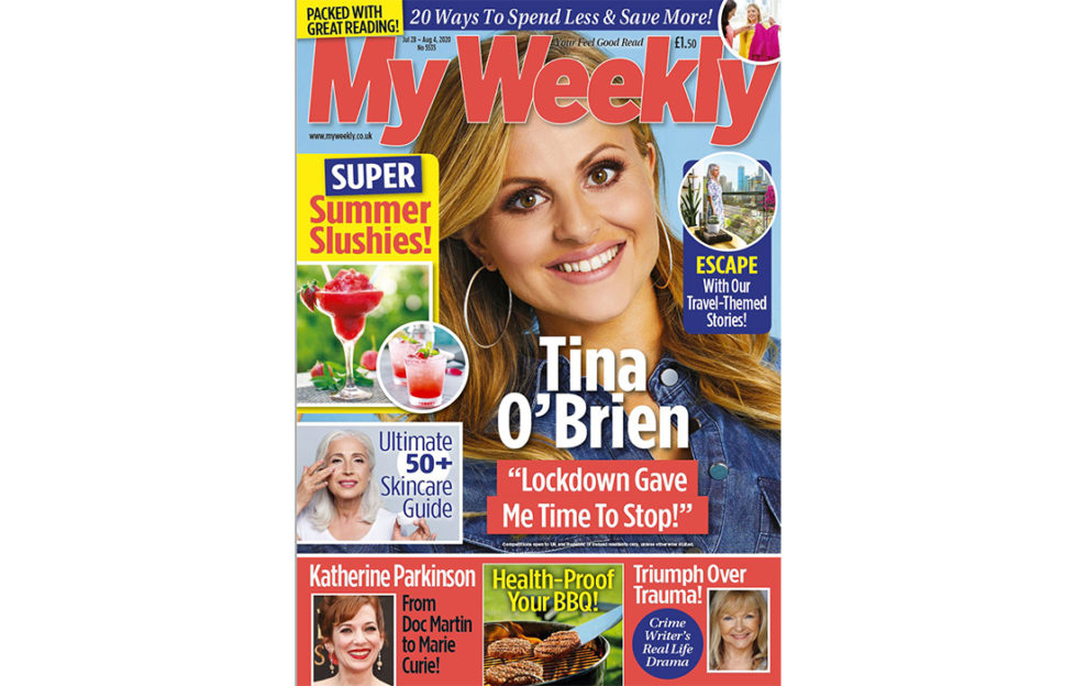 Cover of My Weekly latest issue August 1, with Tina O'Brien from Coronation Street and Greek cookery