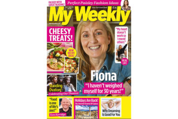 Cover of My Weekly latest issue August 4 with Fiona Phillips and cheese recipes