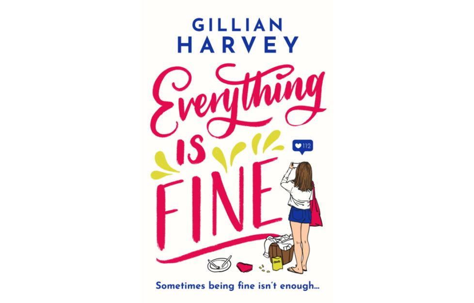 Cover of Everything Is Fine, title in brush script with neat flourishes, young woman holding up phone to take a selfie