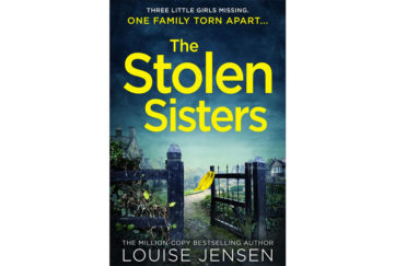 Cover of The Stolen Sisters, open gate leads to driveway, yellow garment caught on gatepost flutters in the breeze, dark foreboding sky