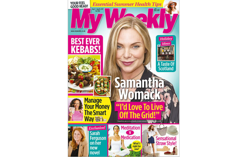 Cover of My Weekly August 3 with Samantha Womack and kebab recipes