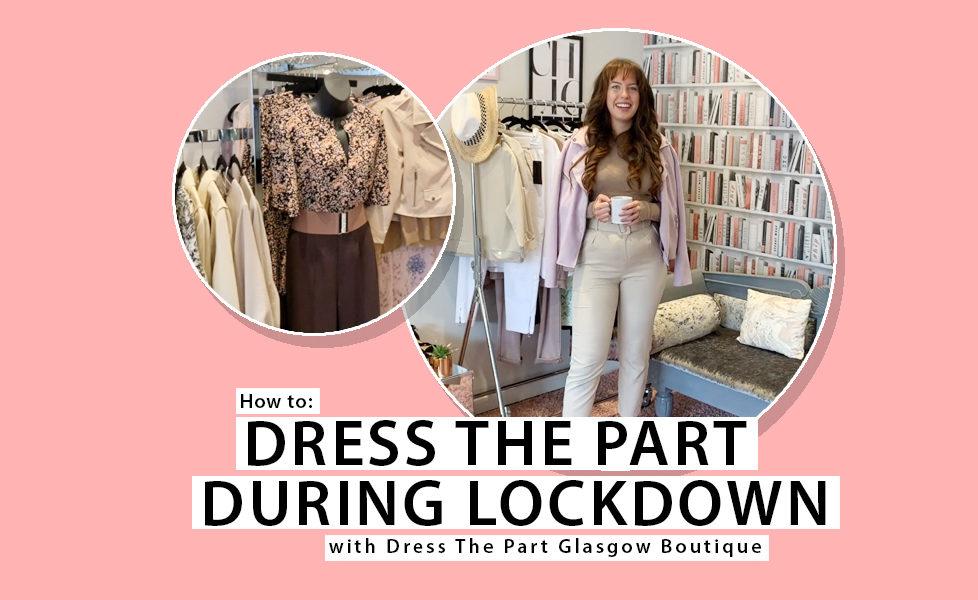 Top Lockdown Fashion Tips