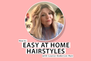 Louise Anderson Hair Tutorial