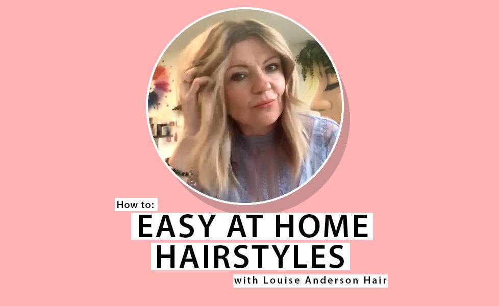 Louise Anderson Hair Tutorial