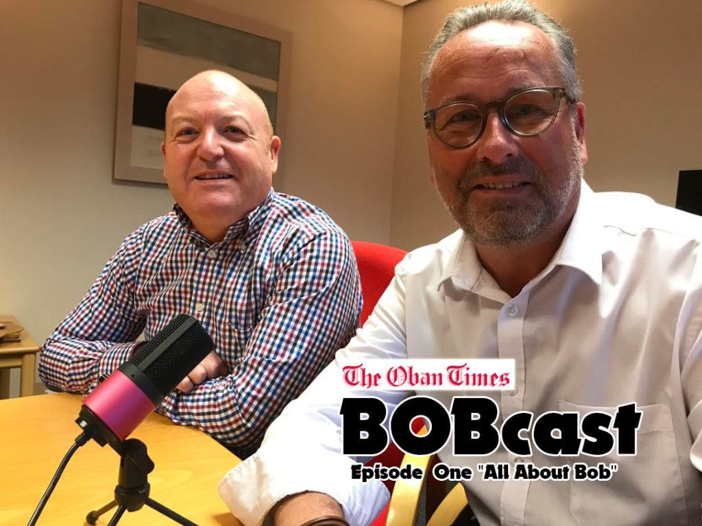 BOBcast – An Oban Times Podcast Episode 1