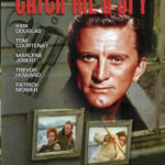 Also known as Catch Me a Spy, the film starring screen legend Kirk Douglas is available on DVD NO F07 To Catch a Spy from various retail outlets. NO F07 To Catch a Spy