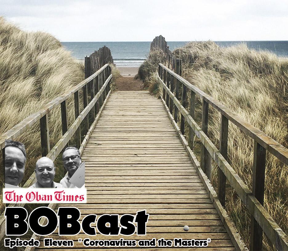 "BOBcast Podcast Episode 11 ""Coronavirus and the Masters"""