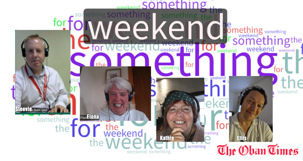 Something for the Weekend 15th May 2020