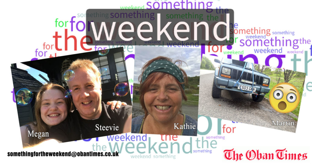 Something for the Weekend 12th June 2020