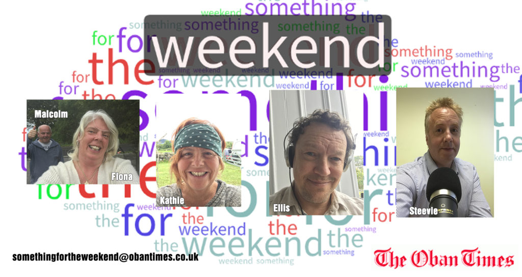 Something for the Weekend 26th June 2020