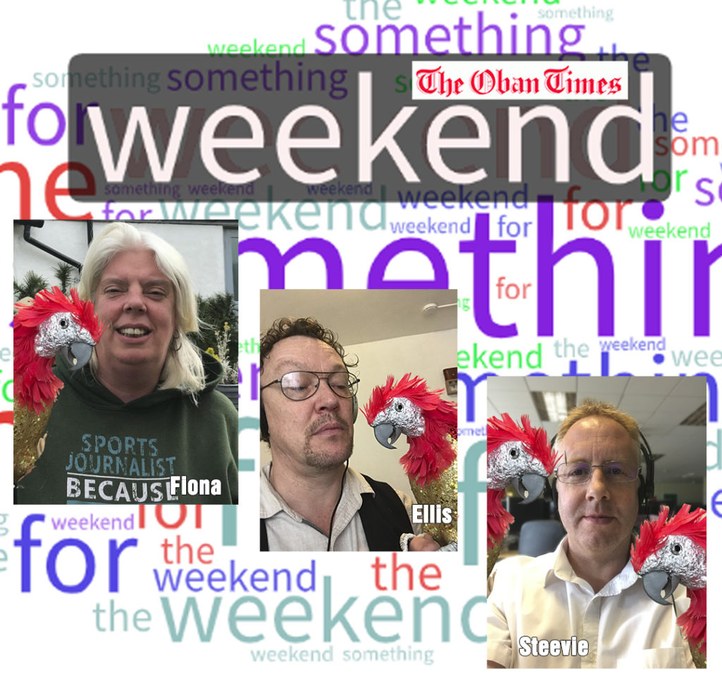 Something for the Weekend 10th July 2020