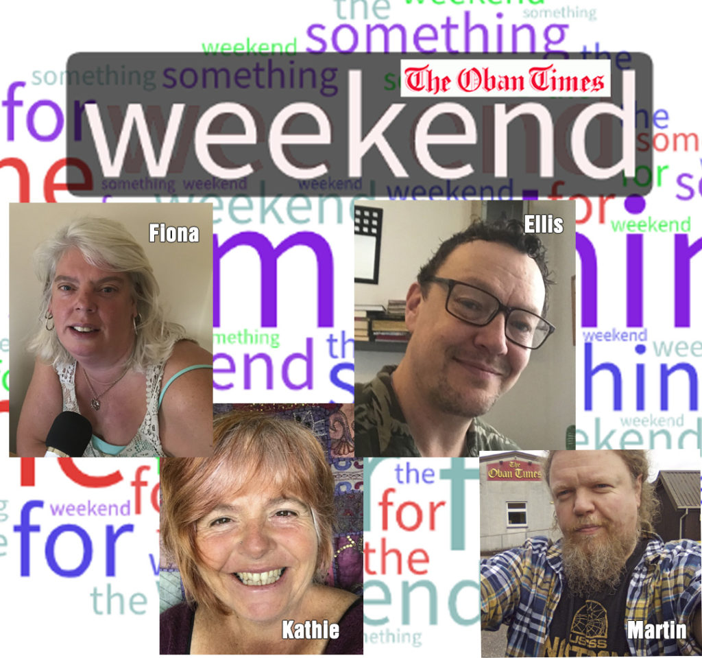 Something for the Weekend 7th August 2020