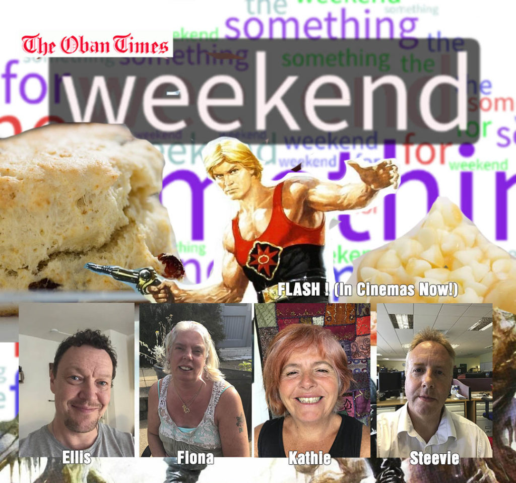 Something for the Weekend 14th August 2020