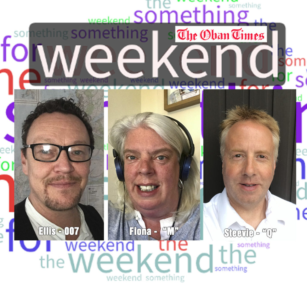 Something for the Weekend 21st  August 2020