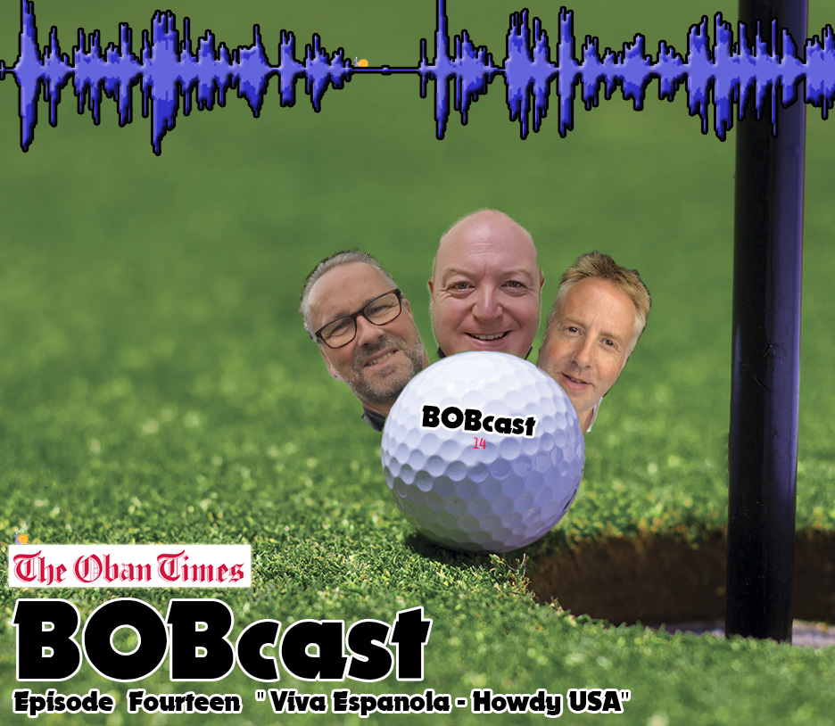 "BOBcast Podcast Episode 14 ""Viva Espanola – Howdy USA"""