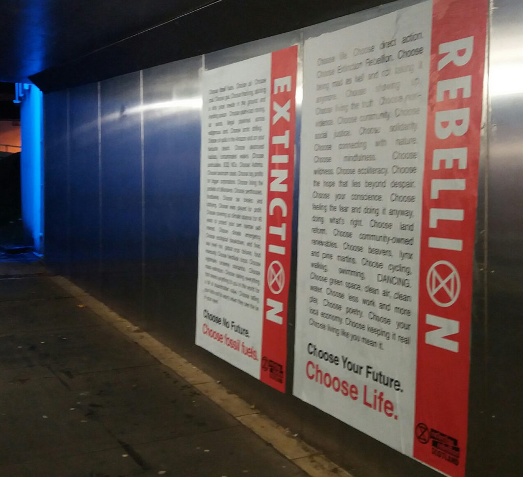 The Extinction Rebellion posters in the Fort William underpass this week. NO F42 posters XR