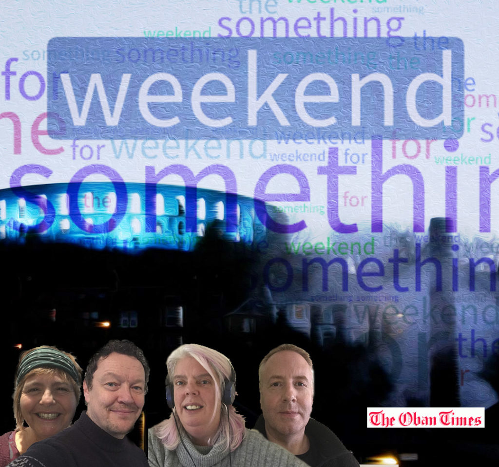 Something for the Weekend 13th November 2020