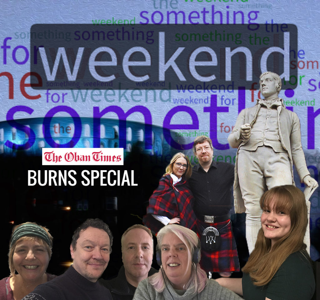A Something For the Weekend Burns Special Podcast 22nd  January 2021