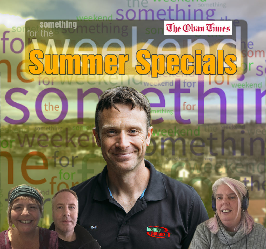 A Something For the Weekend Podcast 27th August 2021