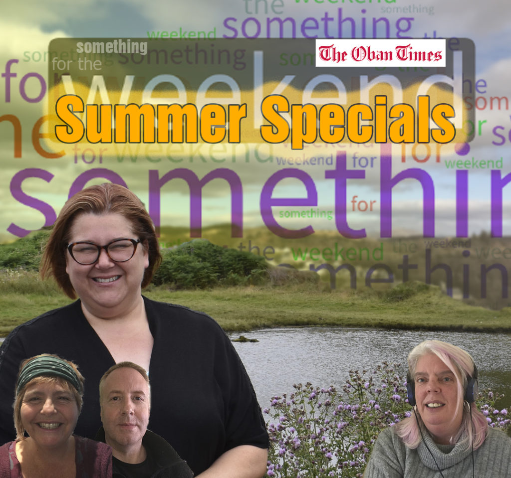 A Something For the Weekend Podcast 3rd September 2021