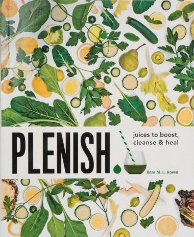 Plenish by Kara M L Rosen