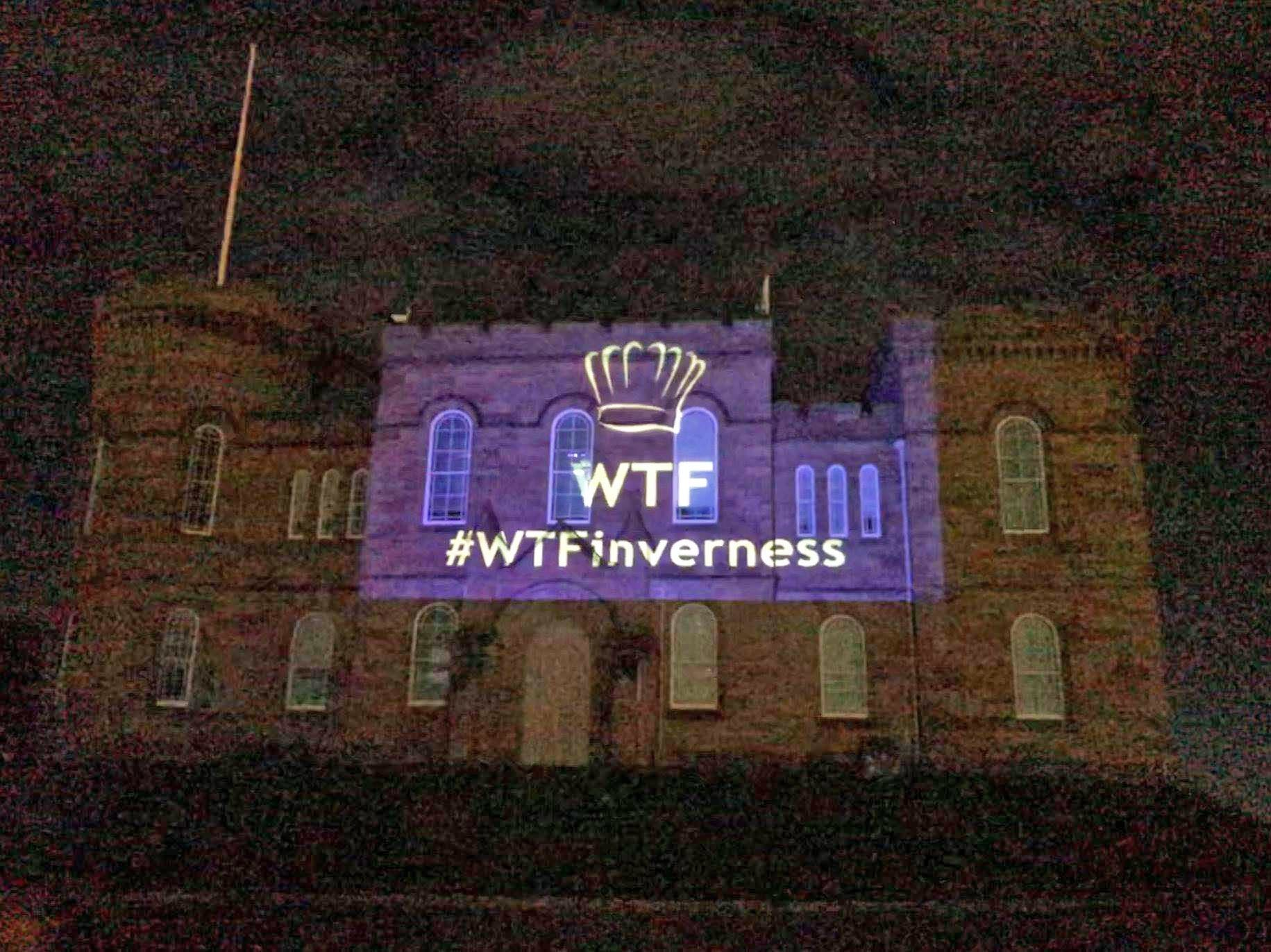 WTF signage had been appearing all over Inverness over the last week.